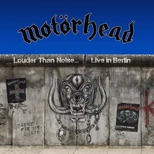 Motörhead - Louder Than Noise… Live In Berlin (CD+DVD)