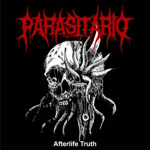 Parasitario - Afterlife Truth